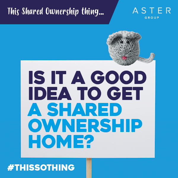 Is it a good idea to get a Shared Ownership home?
